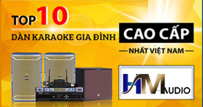 Top 10 Dàn Karaoke Hay