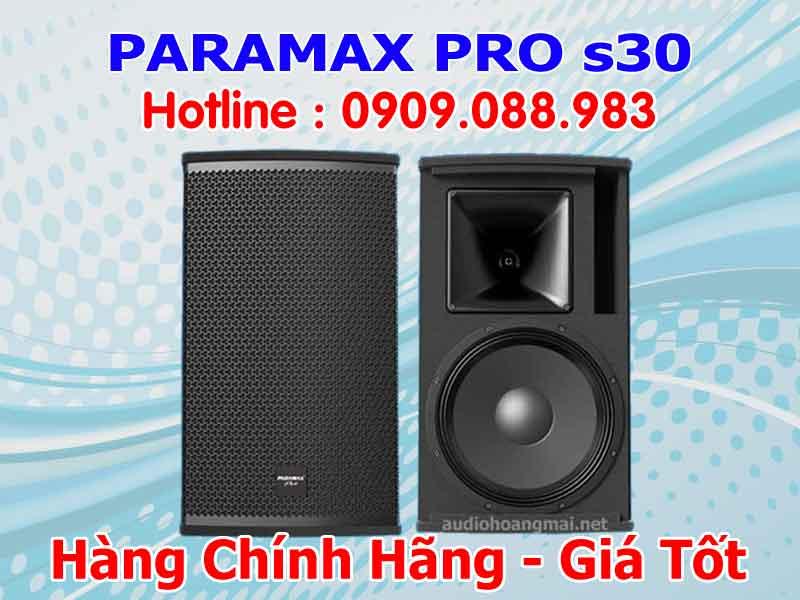 Loa Paramax Pro s30